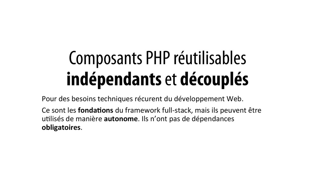 Composants PHP réutilisables indépendants et dé...