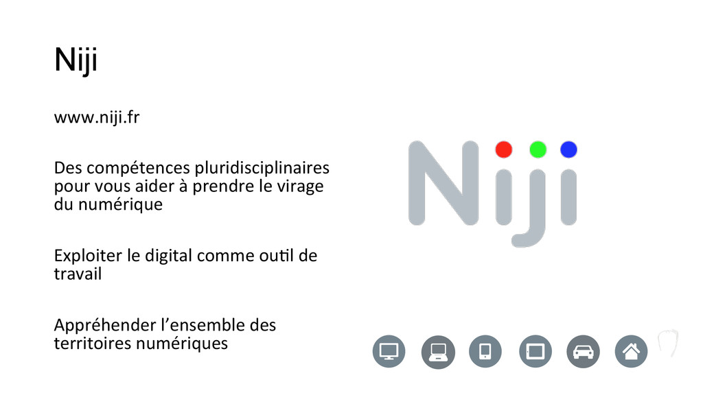 Niji www.niji.fr    Des compétences ...