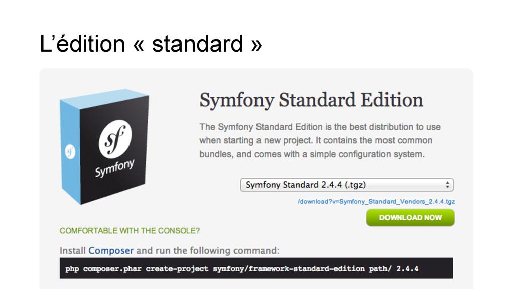 L'édition « standard »