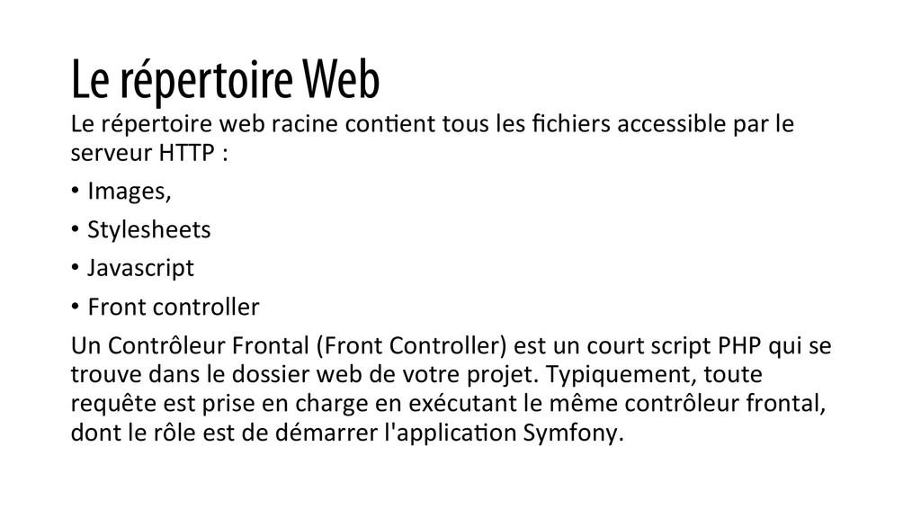 Le répertoire Web Le répertoire web ra...
