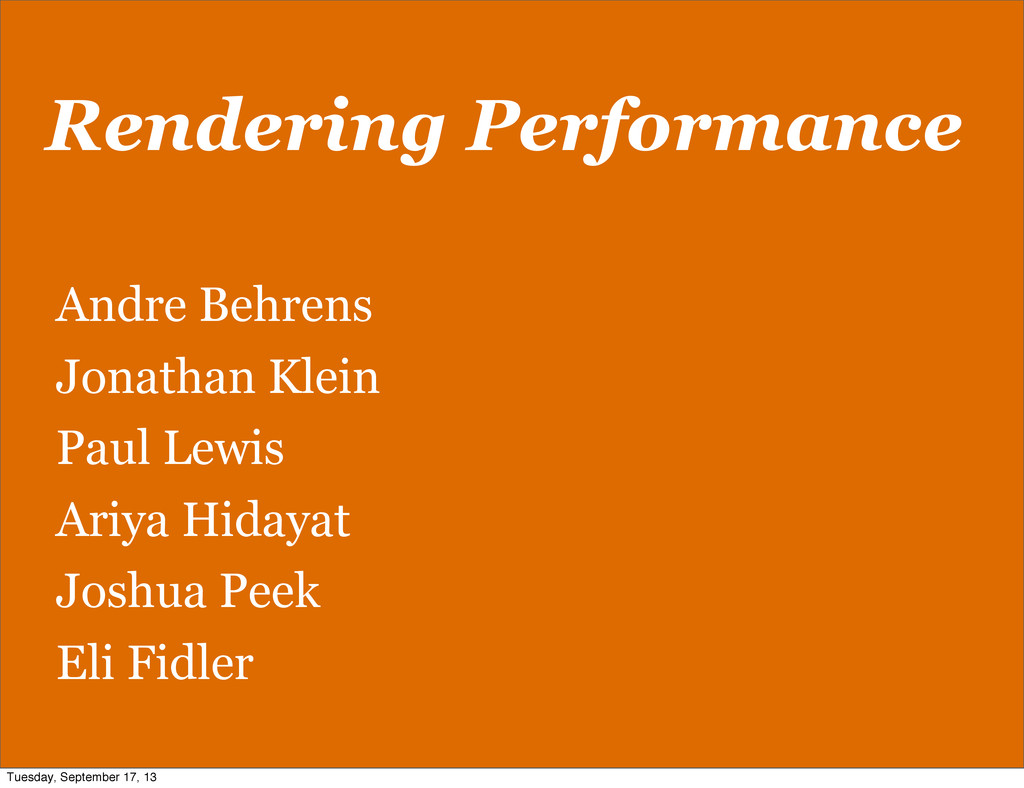 Rendering Performance Andre Behrens Jonathan Kl...