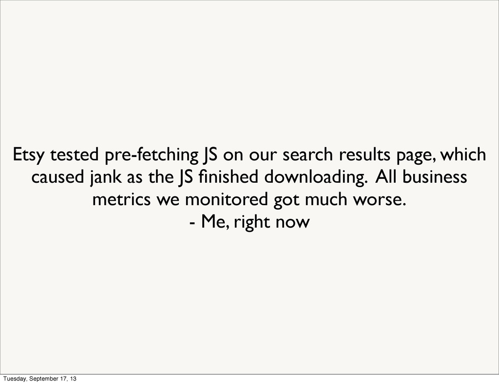Etsy tested pre-fetching JS on our search resul...