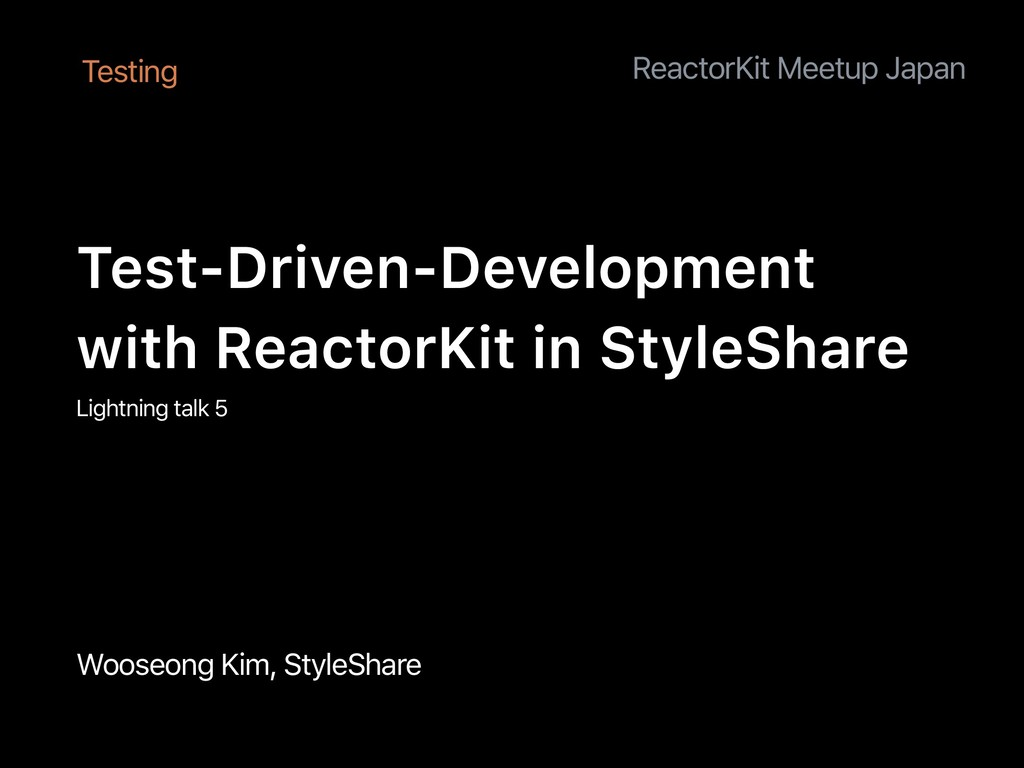 Wooseong Kim, StyleShare Test-Driven-Developmen...