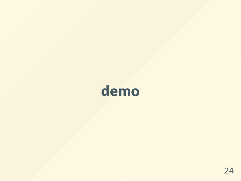 demo 24