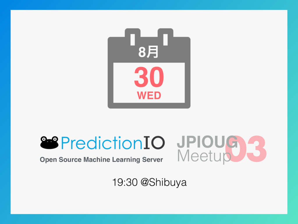 30 8݄ WED Open Source Machine Learning Server 0...