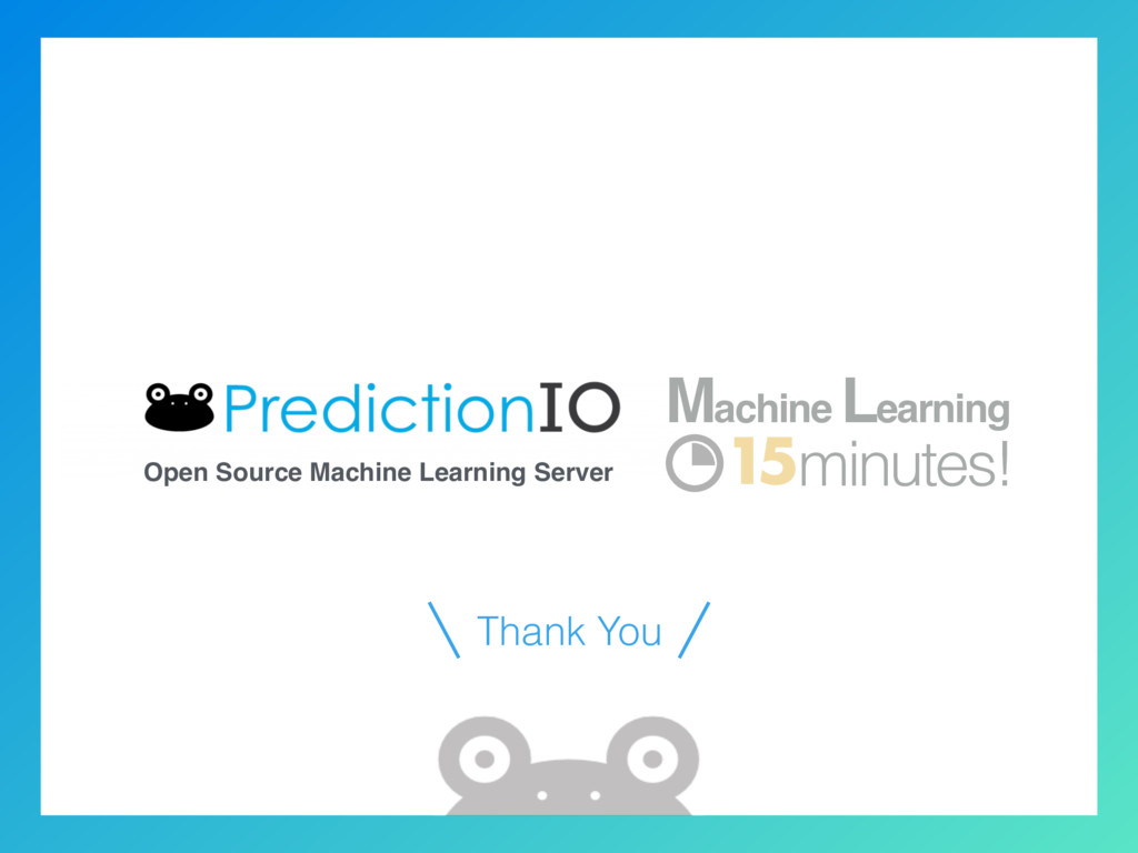Open Source Machine Learning Server 15 Machine ...
