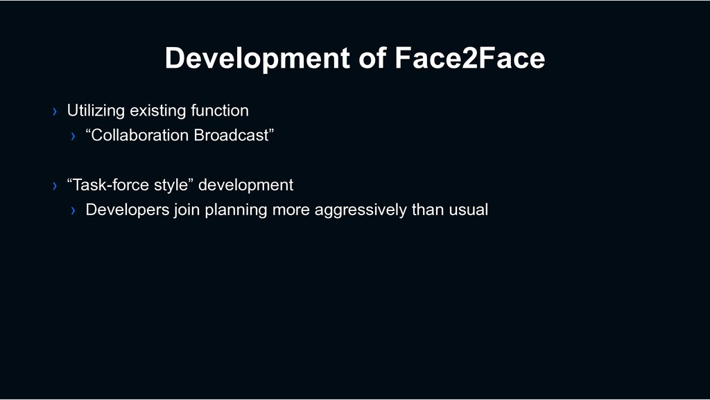 Development of Face2Face › Utilizing existing f...
