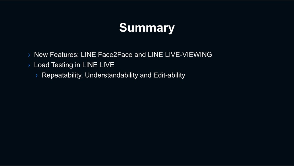 Summary › New Features: LINE Face2Face and LINE...