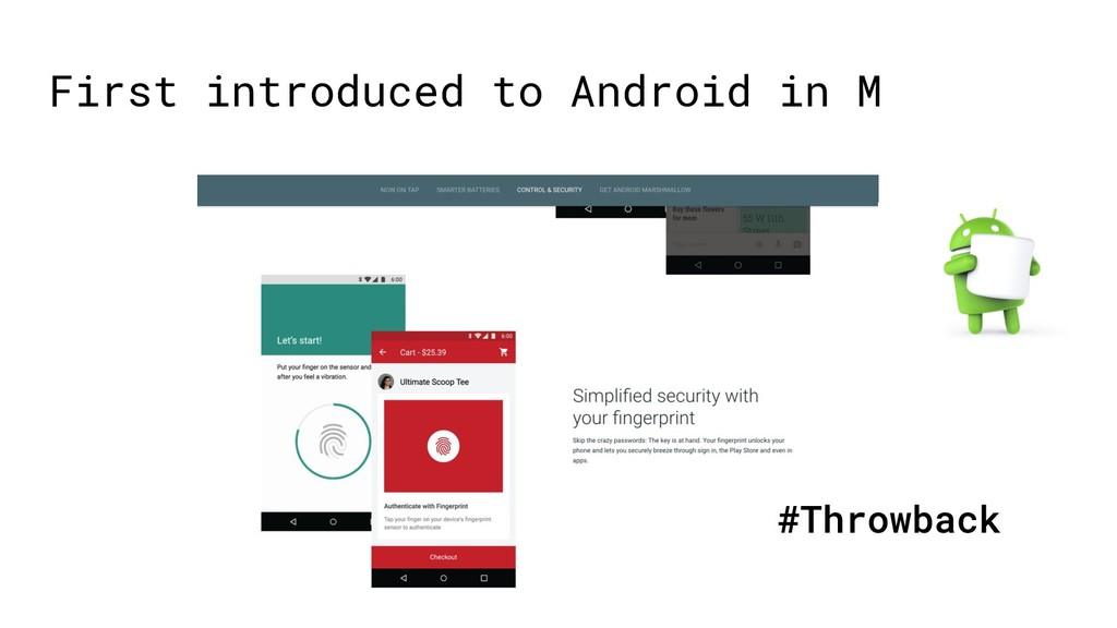 First introduced to Android in M