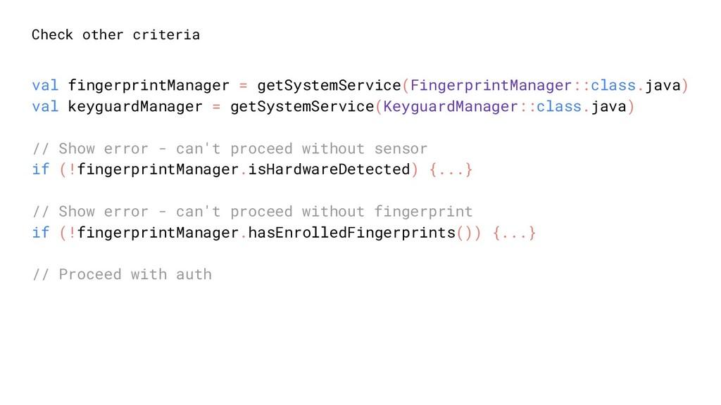 Check other criteria val fingerprintManager = g...