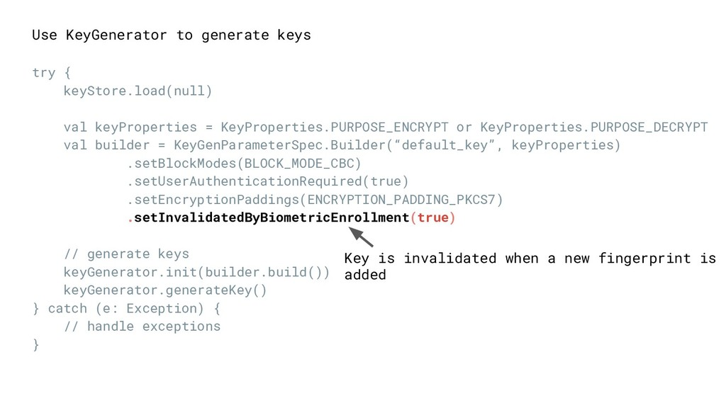 Key is invalidated when a new fingerprint is ad...