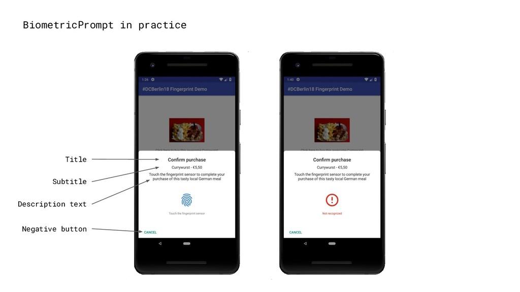 BiometricPrompt in practice Negative button Des...