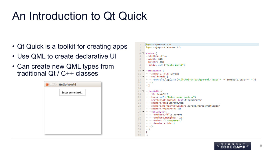 An Introduction to Qt Quick • Qt Quick is a too...