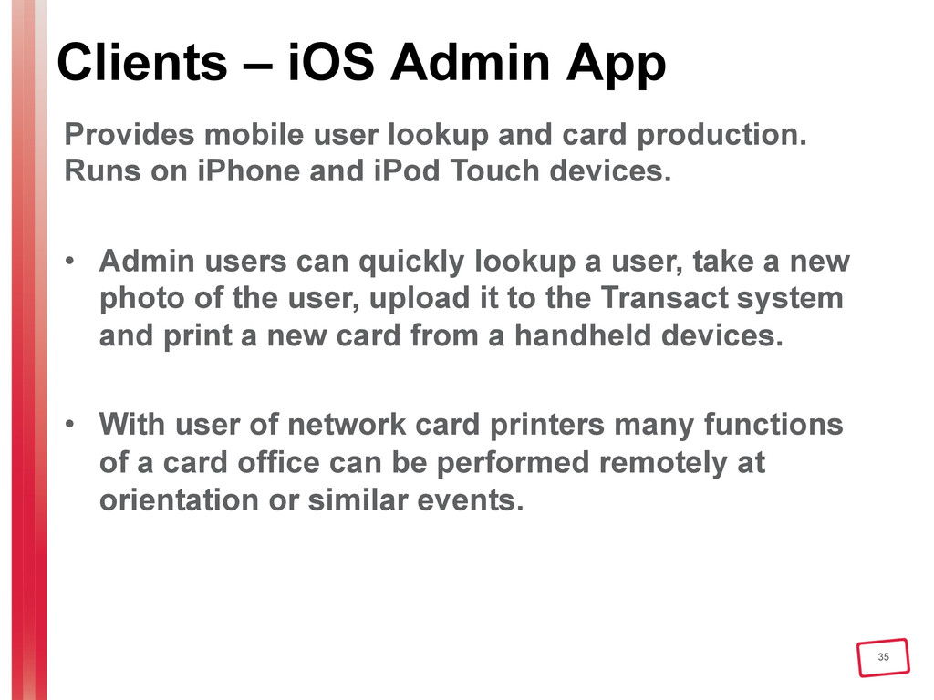 35 Clients – iOS Admin App Provides mobile user...