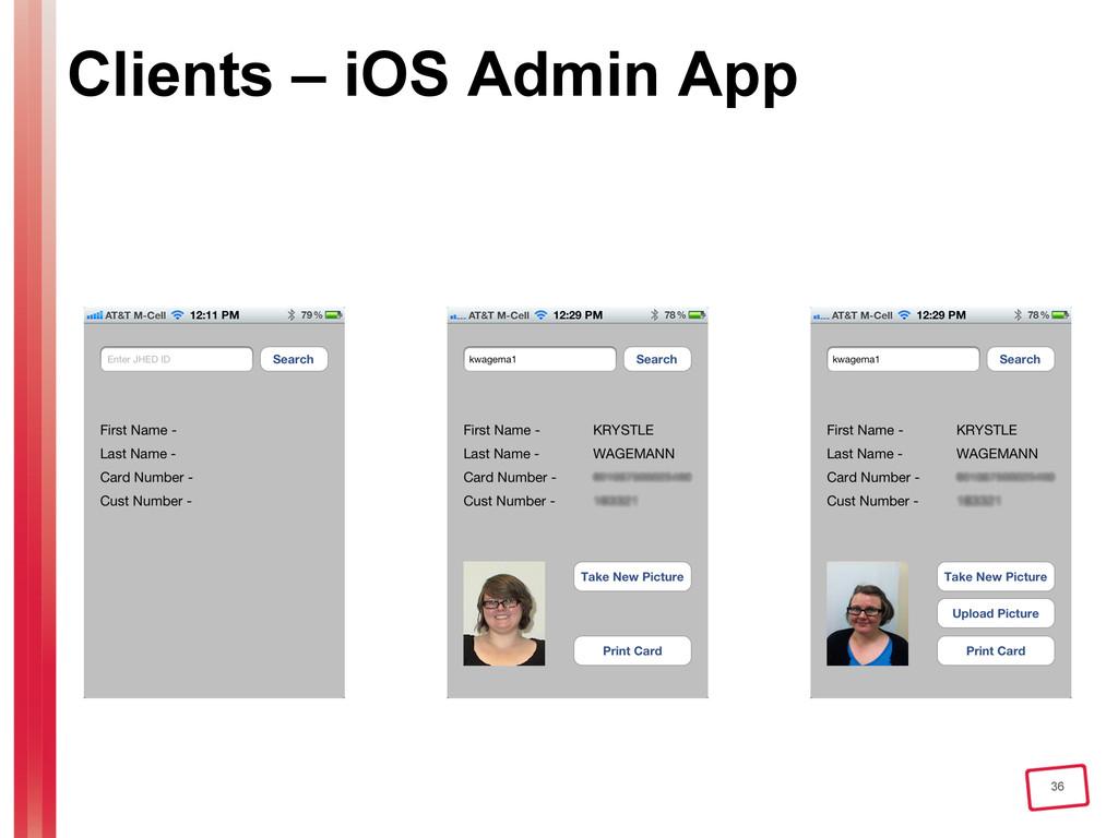 36 Clients – iOS Admin App