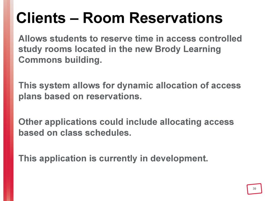 39 Clients – Room Reservations Allows students ...