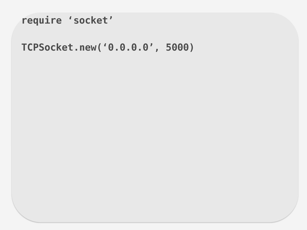 require 'socket' ! TCPSocket.new('0.0.0.0', 500...