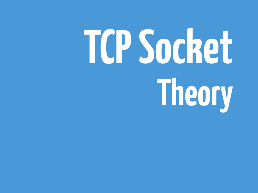 TCP Socket Theory