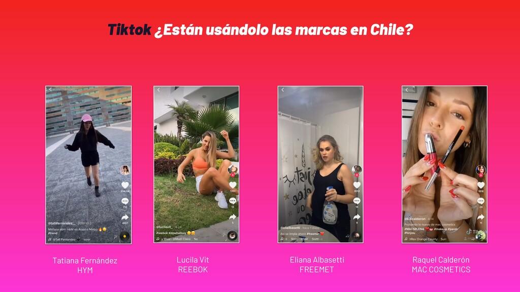 Tiktok ¿Están usándolo las marcas en Chile? Luc...