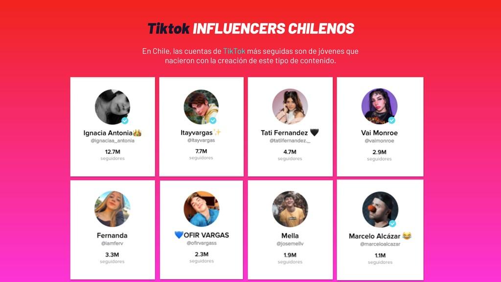 Tiktok INFLUENCERS CHILENOS En Chile, las cuent...