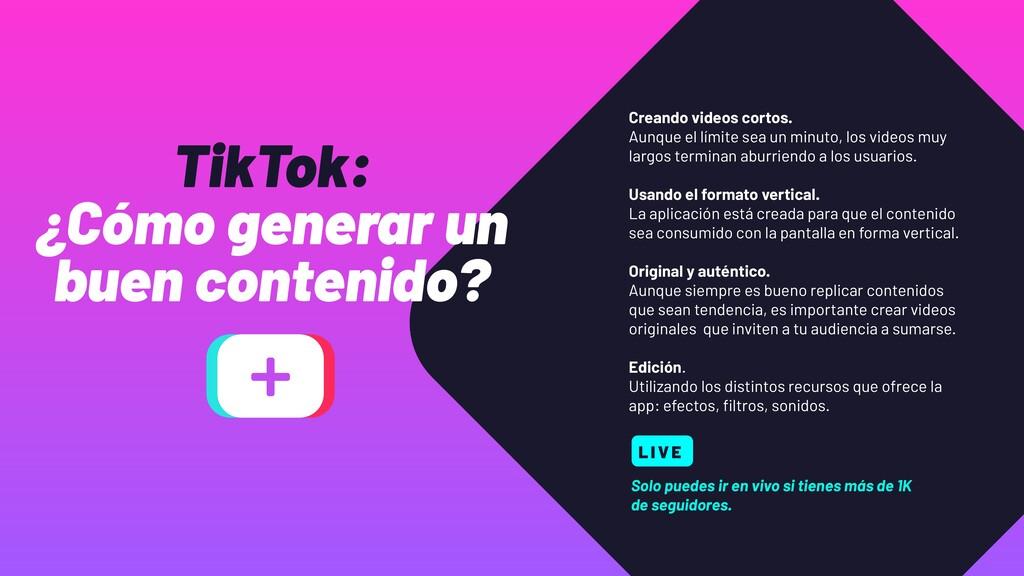 TikTok: ¿Cómo generar un buen contenido? Creand...