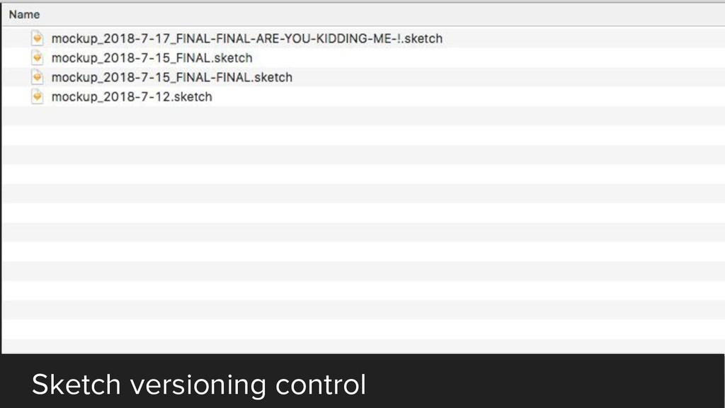 Sketch versioning control