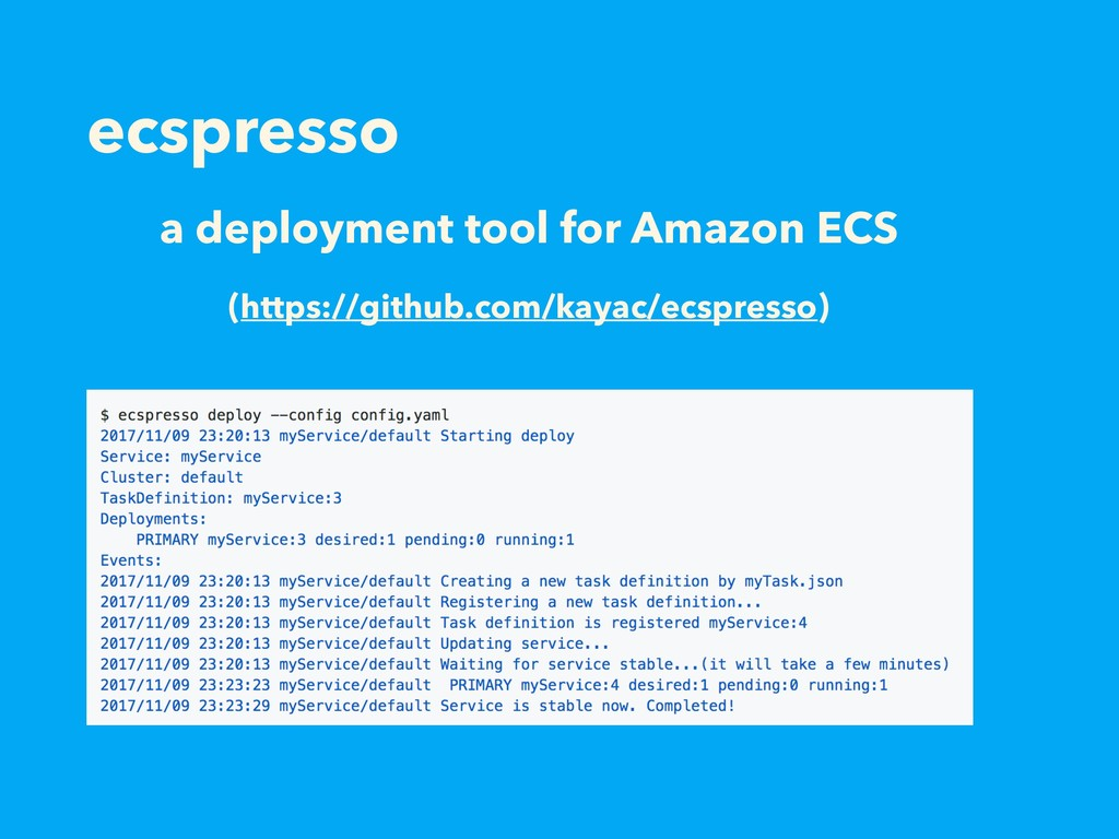 ecspresso a deployment tool for Amazon ECS (htt...