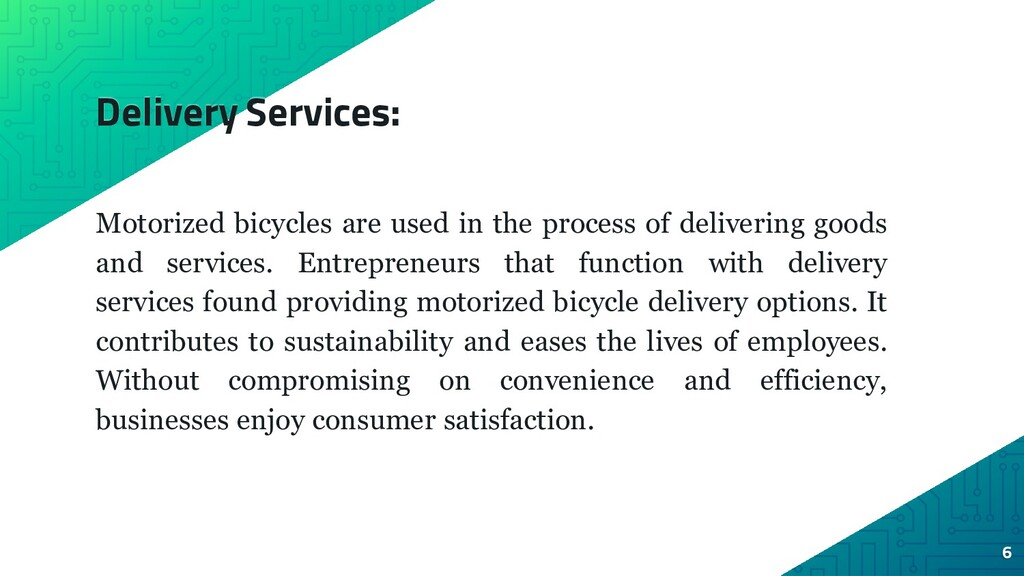 Delivery Services: Motorized bicycles are used ...