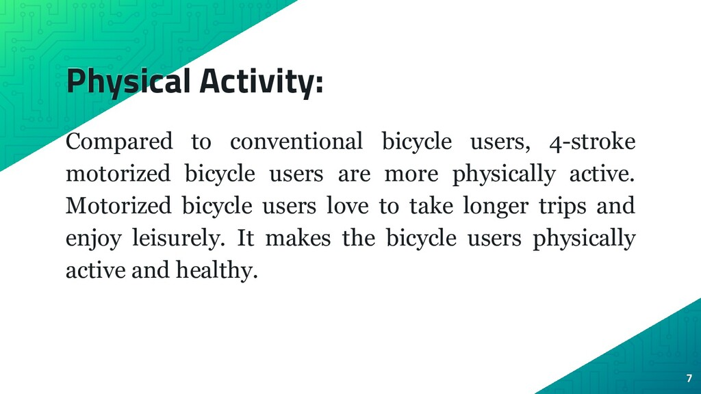 Physical Activity: Compared to conventional bic...