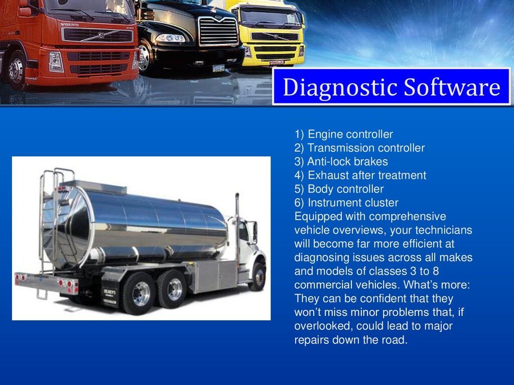 Diagnostic Software 1) Engine controller 2) Tra...