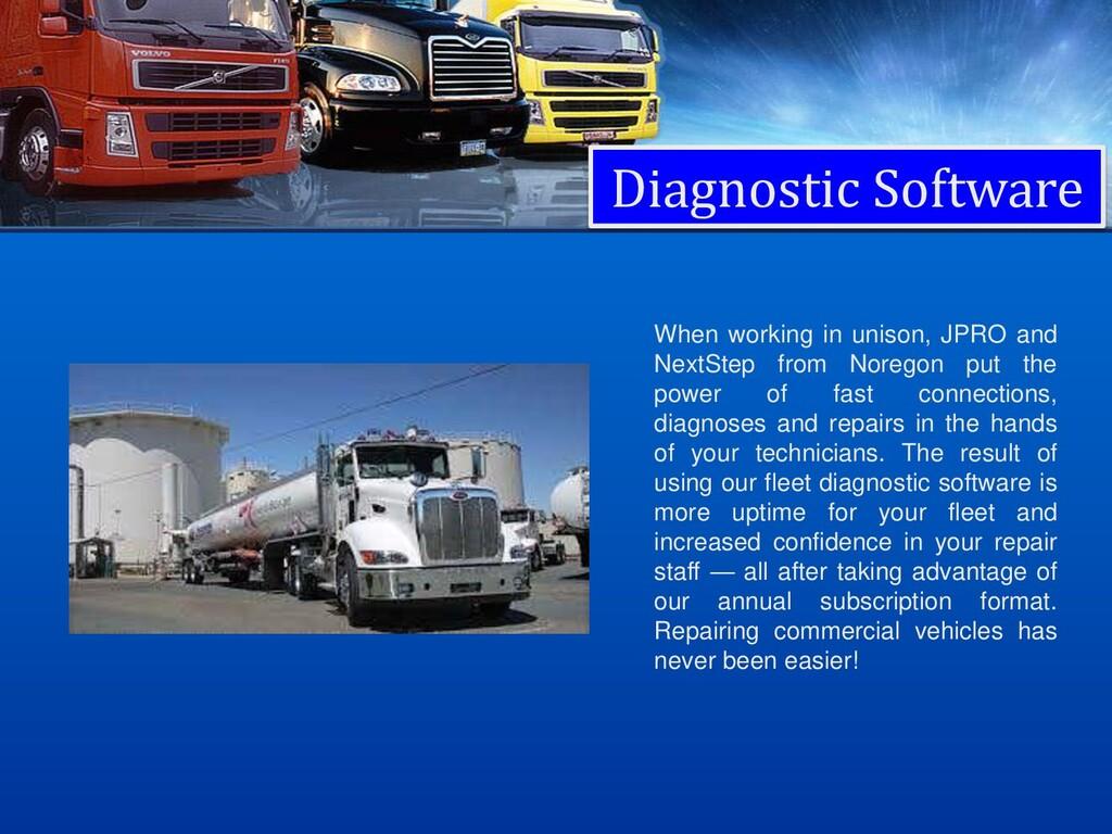 Diagnostic Software When working in unison, JPR...