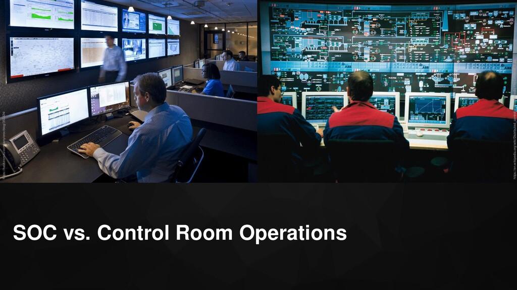 SOC vs. Control Room Operations https://habr.co...