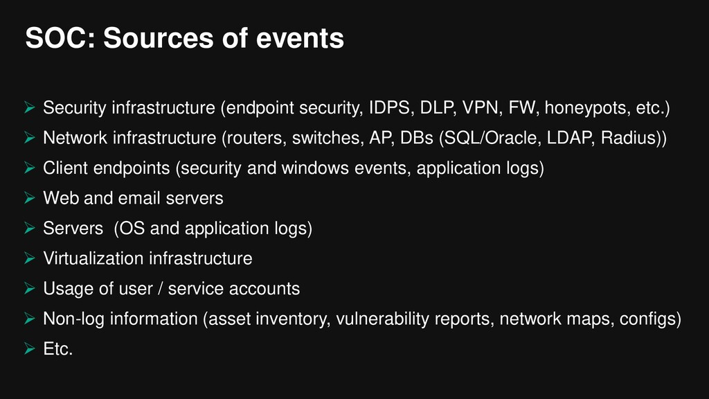 SOC: Sources of events  Security infrastructur...