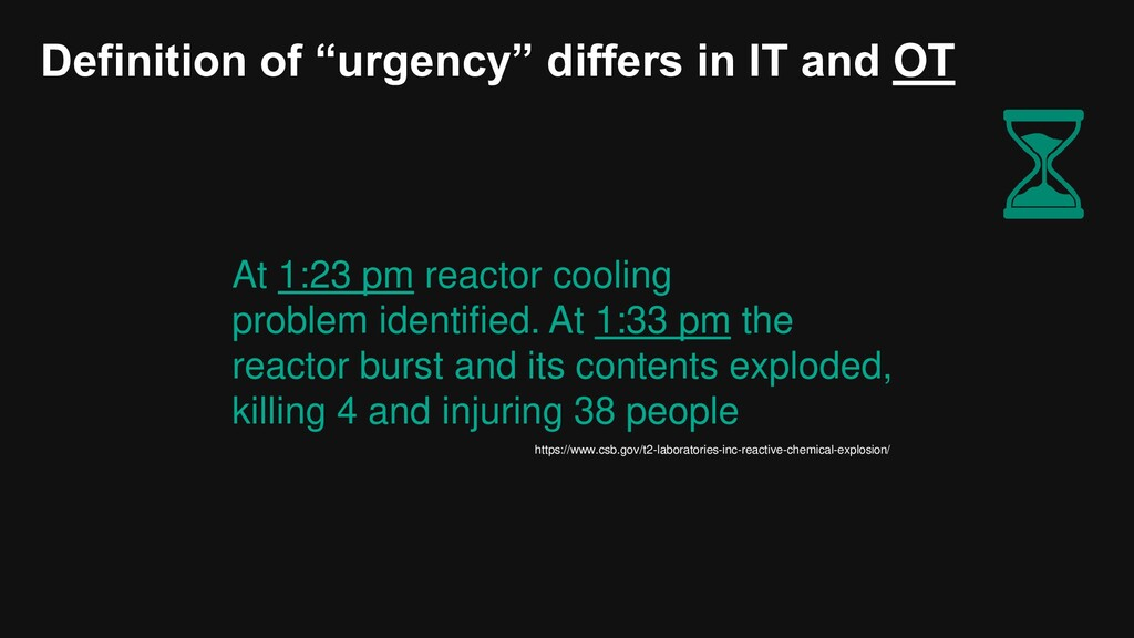 """Definition of """"urgency"""" differs in IT and OT At..."""