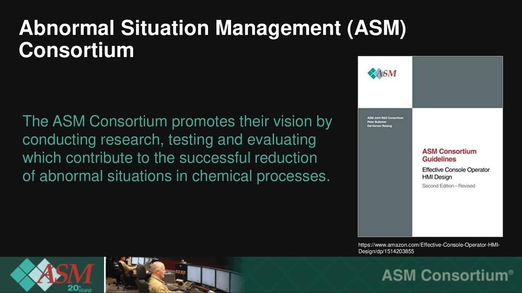 Abnormal Situation Management (ASM) Consortium ...