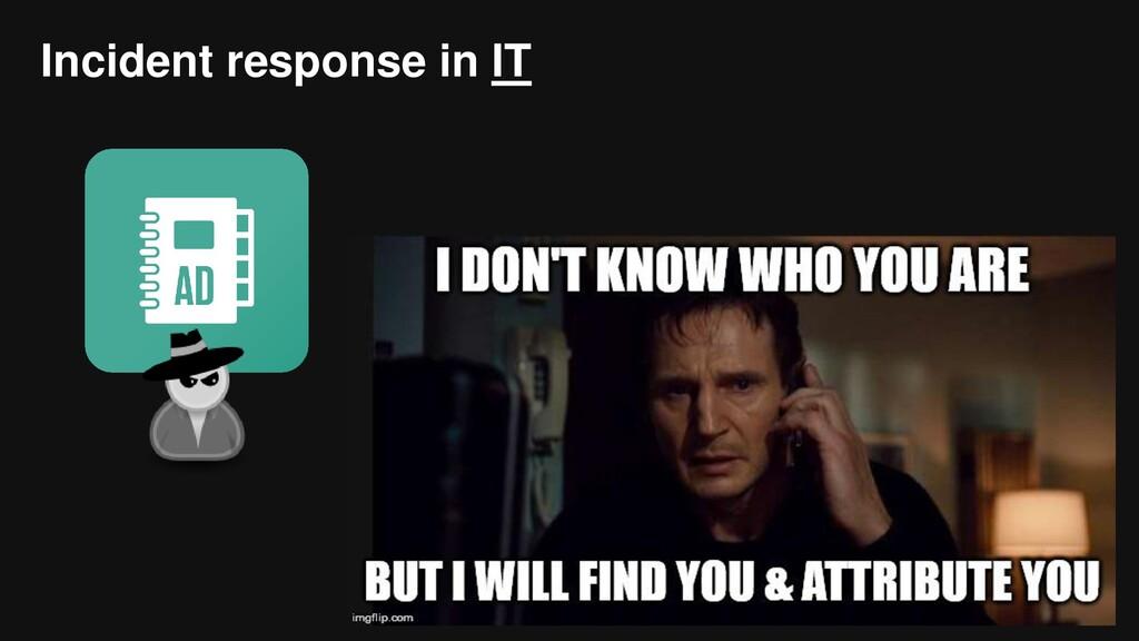 Incident response in IT