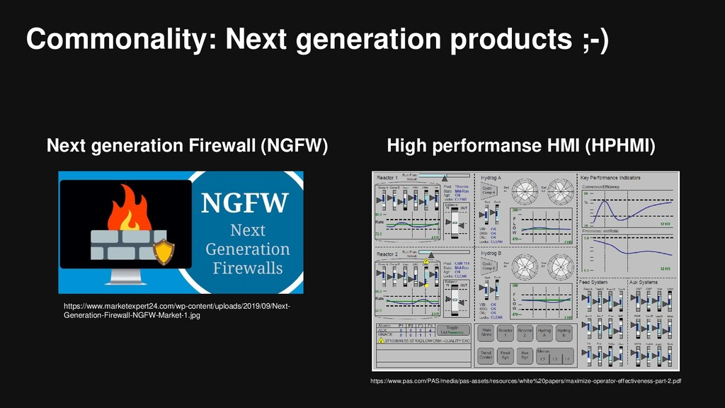Commonality: Next generation products ;-) Next ...