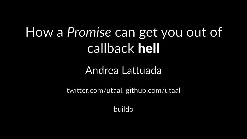 How a Promise can get you out of callback hell ...