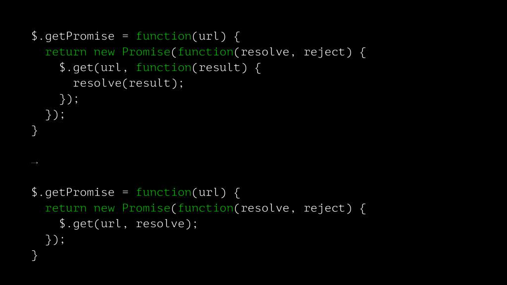 $.getPromise = function(url) { return new Promi...