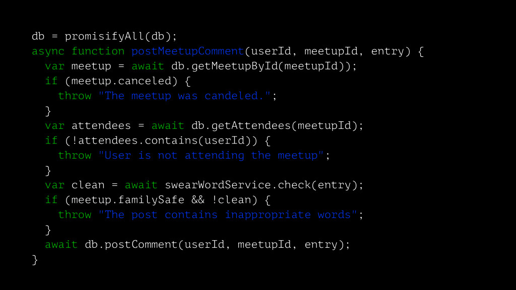 db = promisifyAll(db); async function postMeetu...