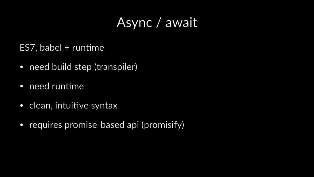 Async / await ES7, babel + run.me • need build ...