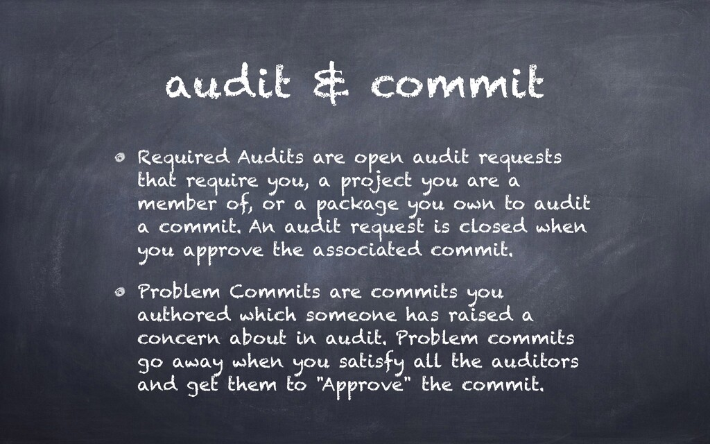 audit & commit Required Audits are open audit r...