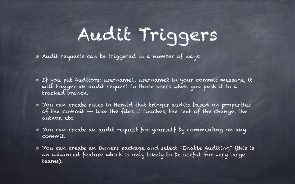 Audit Triggers Audit requests can be triggered ...