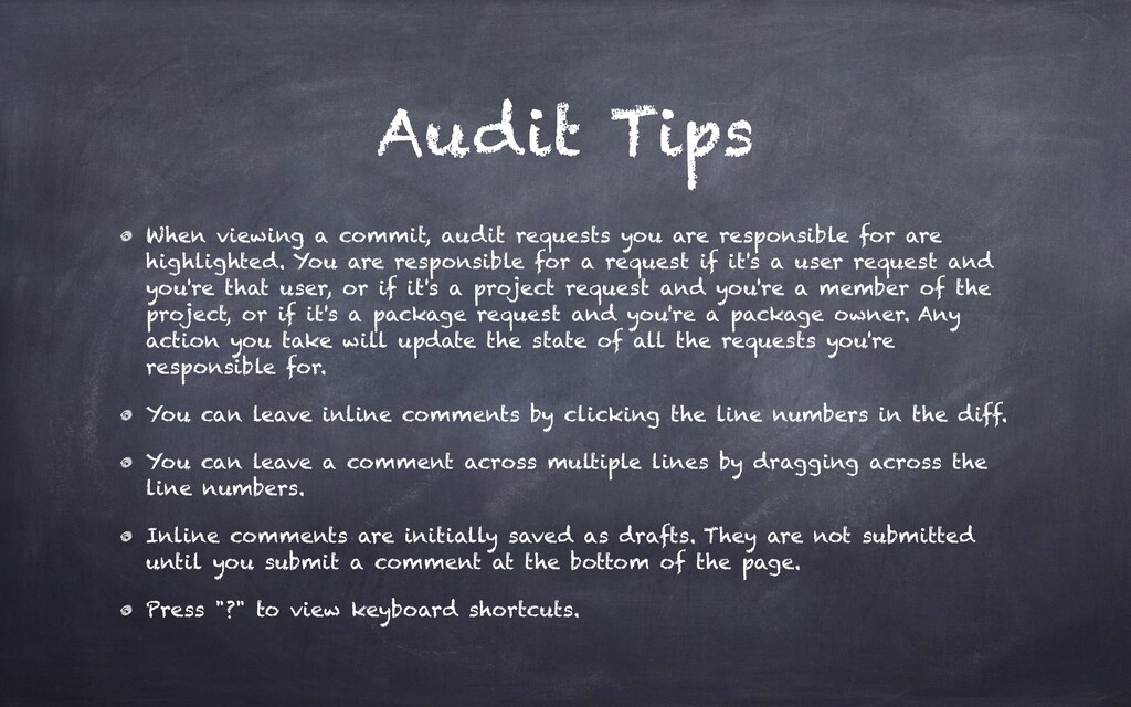 Audit Tips When viewing a commit, audit request...