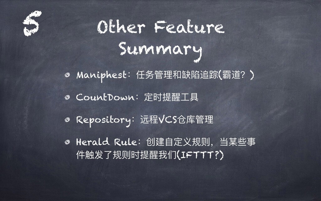 Other Feature Summary Maniphest:任务管理和缺陷追踪(霸道?) ...