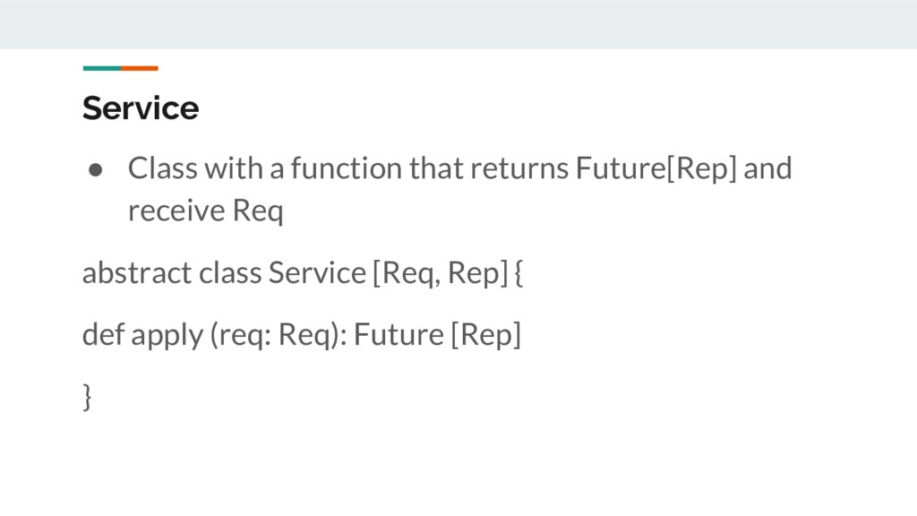 Service ● Class with a function that returns Fu...