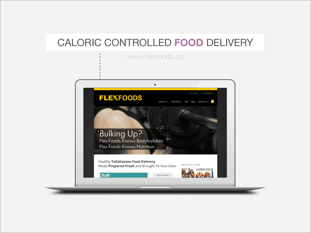 CALORIC CONTROLLED FOOD DELIVERY www.flexfoods.co