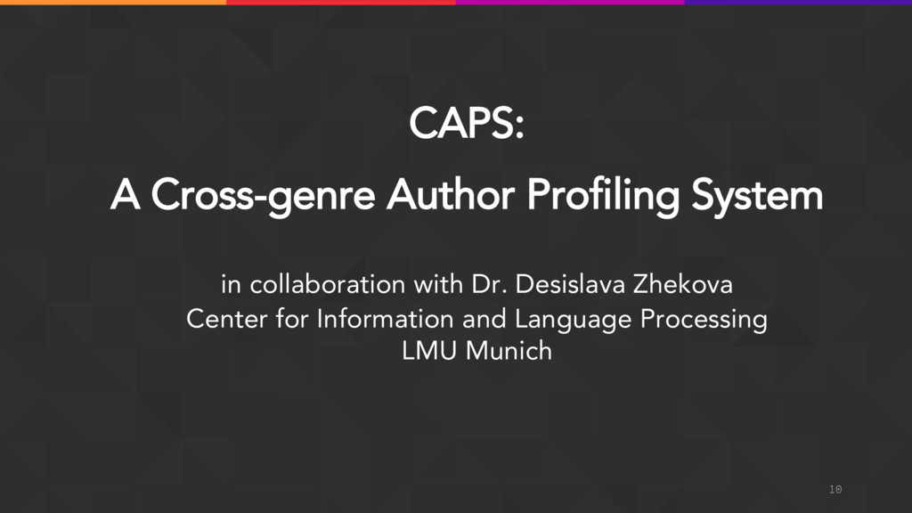 CAPS: A Cross-genre Author Profiling System in ...