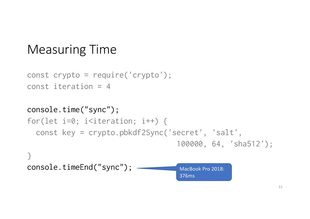 Measuring Time const crypto = require('crypto')...