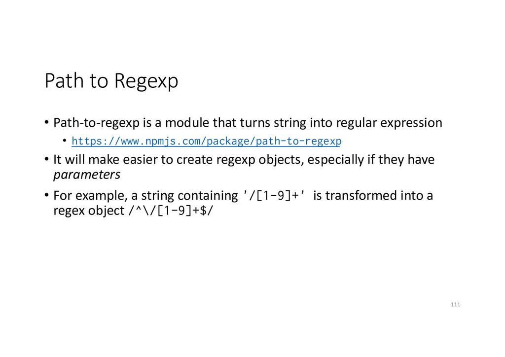 Path to Regexp • Path-to-regexp is a module tha...